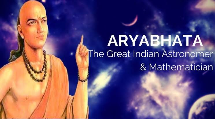 Aryabhata – A Great Astronomer and Mathematician