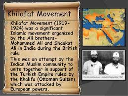 खिलाफत आंदोलन, जिसने मुसलमानों में पहले मुस्लिम फिर भारतीय की भावना को पुष्ट किया